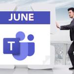 微软Teams 2021年6月新增的功能